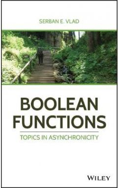 Boolean Functions - Topics in Asynchronicity