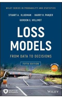 Loss Models - From Data to Decisions, 5th Edition