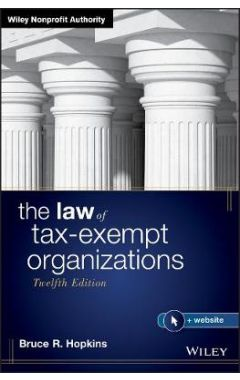 The Law of Tax-Exempt Organizations, 12th Edition