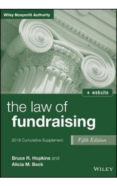The Law of Fundraising, Fifth Edition 2019 Cumulative Supplement