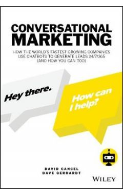 Conversational Marketing - How the World's Fastest Growing Companies Use Chatbots to Generate Leads