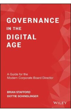 Governance in the Digital Age - A Guide for the Modern Corporate Board Director