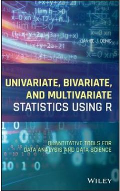 Applied Univariate, Bivariate, and Multivariate St atistics Using R