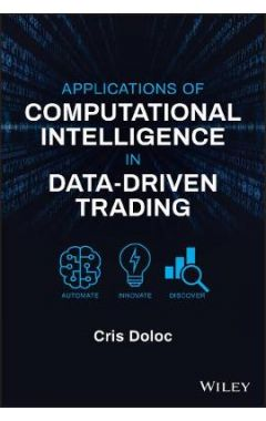 Applications of Computational Intelligence in Data -Driven Trading
