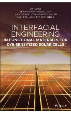 Interfacial Engineering in Functional Materials fo r Dye-Sensitized Solar Cells