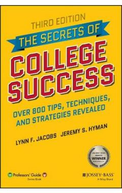 The Secrets of College Success, Third Edition
