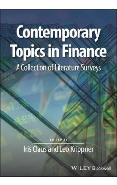 Contemporary Topics in Finance - A Collection of Literature Surveys
