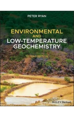 Environmental and Low Temperature Geochemistry, 2n d Edition