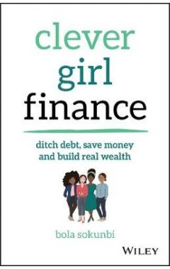 Clever Girl Finance - Ditch debt, save money and build real wealth