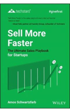 Sell More Faster: The Ultimate Sales Playbook for Startups