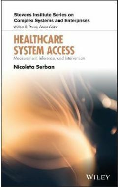 Healthcare System Access: Measurement, Inference, and Intervention
