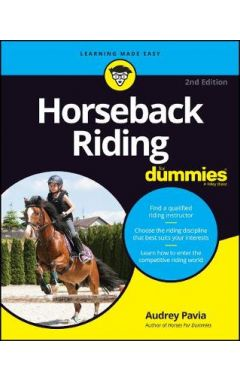 Horseback Riding For Dummies, 2nd Edition