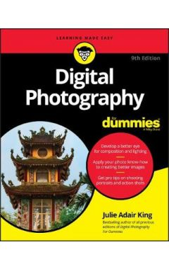 Digital Photography For Dummies(r), 9th Edition
