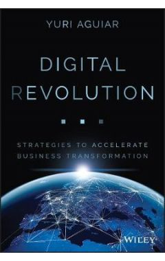 Digital (R)evolution: 10 strategies to put digital  transformation into practice