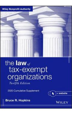 The Law of Tax-Exempt Organizations + Website, 12t h Edition 2020 Cumulative Supplement
