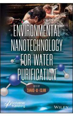 Environmental Nanotechnology for Water Purificatio n