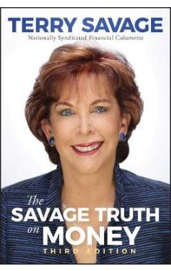 The Savage Truth on Money, Third Edition
