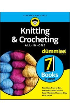 Knitting & Crocheting All In One For Dummies