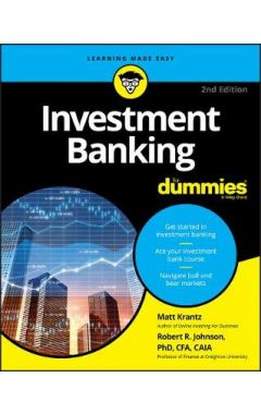 Investment Banking For Dummies, Second Edition