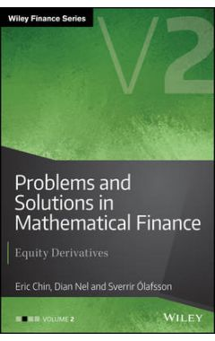 Problems and Solutions in Mathematical Finance Volume II - Equity Derivatives