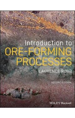 Introduction to Ore-Forming Processes, 2nd Edition