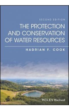 The Protection and Conservation of Water Resources , 2nd Edition