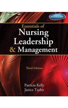 [USED] ESSENTIALS OF NURSING LEADERSHIP & MANAGEMENT