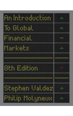 An Introduction to Global Financial Markets 8E