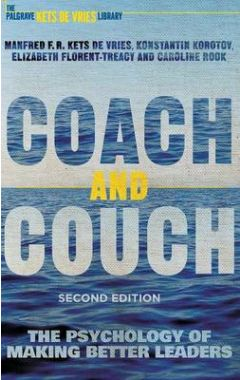 Coach and Couch 2nd edition: The Psychology of Making Better Leaders