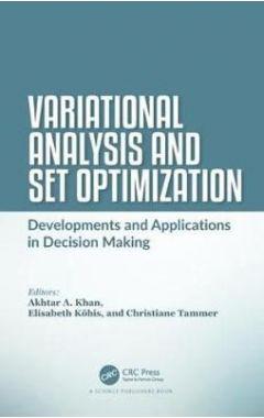 Variational Analysis and Set Optimization