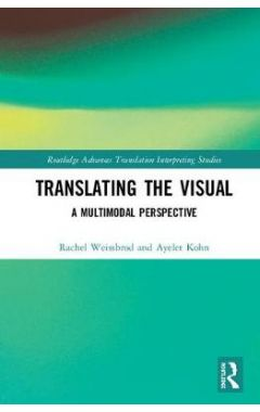 Translating the Visual: A Multimodal Perspective