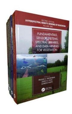 Hyperspectral Remote Sensing of Vegetation 2E Four Volume Set