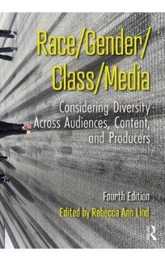 Race/Gender/Class/Media 4e