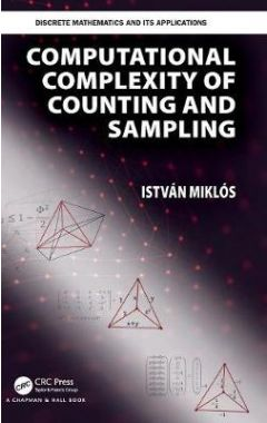 Computational Complexity of Counting and Sampling
