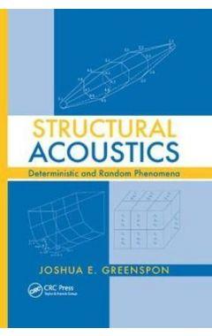 Structural Acoustics: Deterministic and Random Phenomena