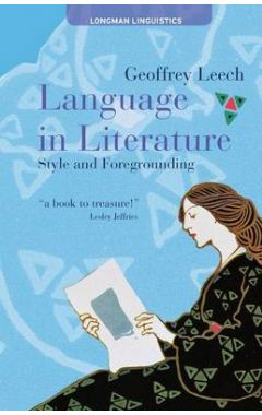 Language in Literature: Style and Foregrounding