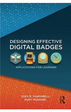 Designing Effective Digital Badges: Applications for Learning