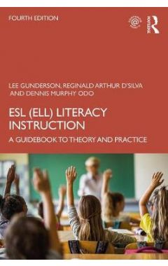 ESL (ELL) Literacy Instruction: A Guidebook to Theory and Practice