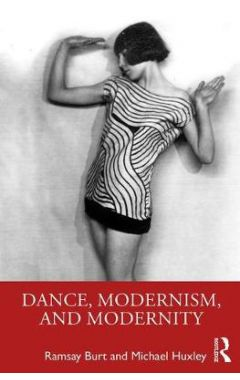 Dance, Modernism, and Modernity