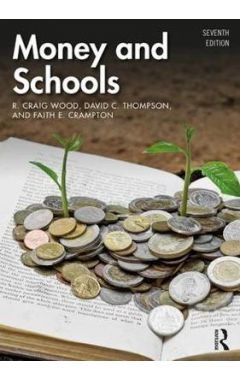 Money and Schools 7th Edition