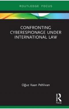 Confronting Cyberespionage Under International Law