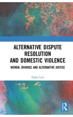 Alternative Dispute Resolution and Domestic Violence