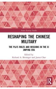 Reshaping the Chinese Military