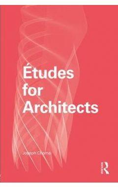 Etudes for Architects