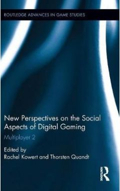 New Perspectives on the Social Aspects of Digital Gaming: Multiplayer 2