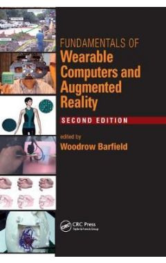 Fundamentals of Wearable Computers and Augmented Reality