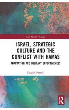 Israel, Strategic Culture and the Conflict with Hamas
