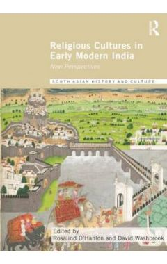 Religious Cultures in Early Modern India: New Perspectives