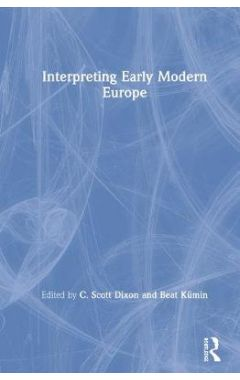 Interpreting Early Modern Europe