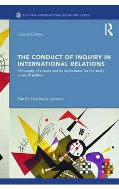 The Conduct of Inquiry in International Relations 2e